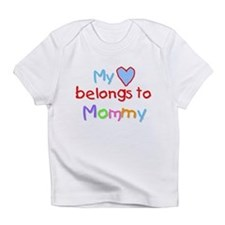 My Heart Belongs to Mommy (B) Infant T-Shirt