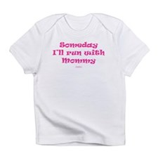 Someday with Mommy Infant T-Shirt