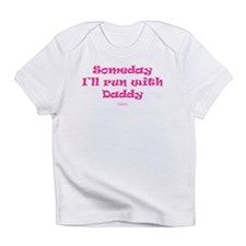 Someday with Daddy Infant T-Shirt
