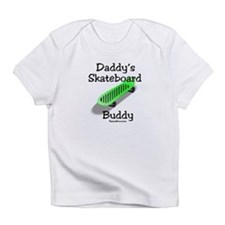 Daddy's Skateboard Buddy Infant T-Shirt