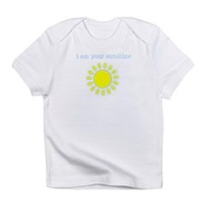I Am Your Sunshine Infant T-Shirt