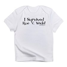 I Survived Roe V. Wade Infant T-Shirt