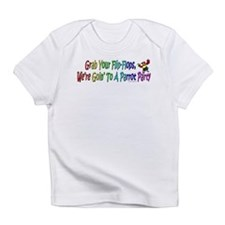 Grab Your Flip-Flops Infant T-Shirt