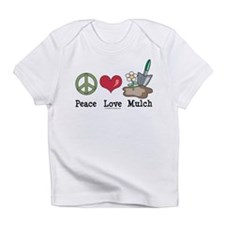 Peace Love Mulch Gardening Onesie Infant T-Shirt