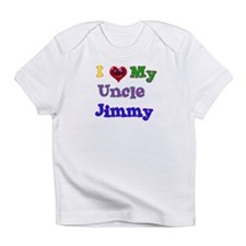 I LOVE MY UNCLE JIMMY Infant T-Shirt