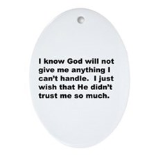 Quote on God's Trust Ornament (Oval)