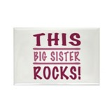 This Big Sister Rocks Rectangle Magnet