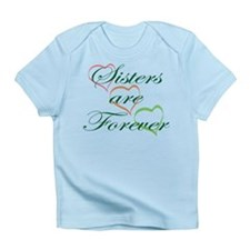 Sisters Are Forever Infant T-Shirt