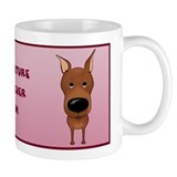 Big Nose Min Pin Mom Mug