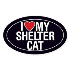 I Love (Heart) My Shelter Cat Sticker/Decal (Oval)