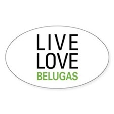Live Love Belugas Decal