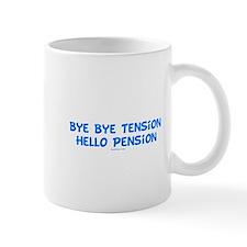 Hello Pension Retiree Small Mug