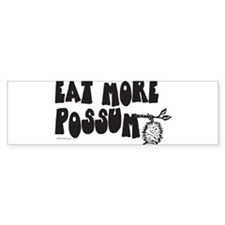 Eat More Possum Bumper Sticker