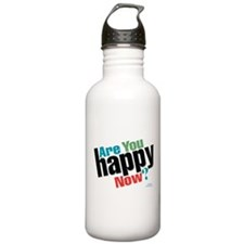 Are You Happy Now? Water Bottle