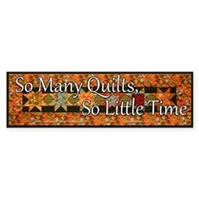 So Many Quilts, So Little Tim Car Sticker