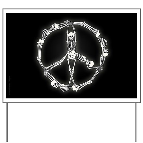 Peace Skeletons Yard Sign