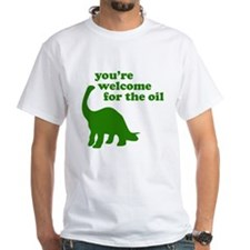 You're Welcome Oil Shirt
