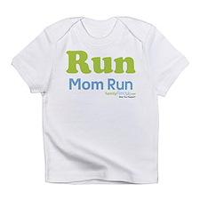 Run Mom Run Infant T-Shirt