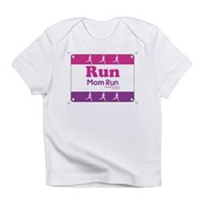 Race Bib Run Mom Infant T-Shirt