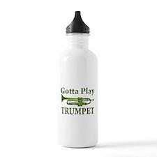 Gotta Play Trumpet Sports Water Bottle