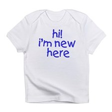 im new here-boy Infant T-Shirt