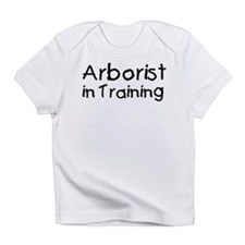 Arborist in Training Infant T-Shirt