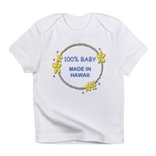 Baby Made in Hawaii Infant T-Shirt