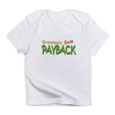 Grandma's Little Payback Infant T-Shirt
