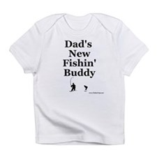 """Dad's Fishin' Buddy"" Infant T-Shirt"