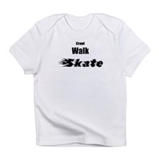 crawl walk skate Infant T-Shirt