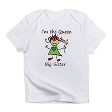 I'm the Queen..Big Sister Infant T-Shirt