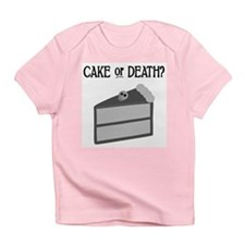 Cake or Death Infant T-Shirt