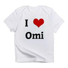 I Love Omi Infant T-Shirt