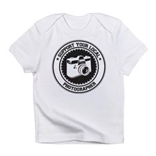 Support Photographer Infant T-Shirt