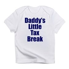 Daddy's Little Tax Break Infant T-Shirt