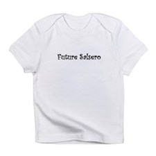 Future Salsero Infant T-Shirt