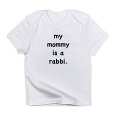 My mommy is a rabbi Infant T-Shirt