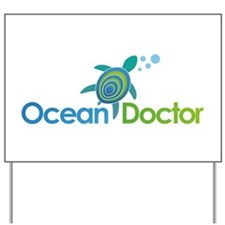 Ocean Doctor Logo Yard Sign