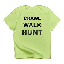 Crawl Walk Hunt Infant T-Shirt