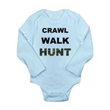 Crawl Walk Hunt  Long Sleeve Onesie