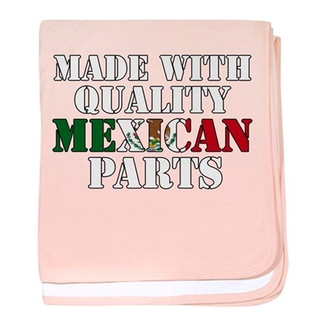 Quality Mexican Parts baby blanket