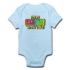 I'm In Lesbians With You! Infant Bodysuit