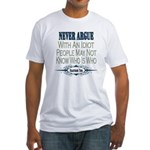 Idiotic Fitted T-Shirt