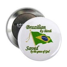"Brazilian by birth 2.25"" Button (100 pack)"