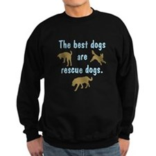 Best Dogs Are Rescues Sweatshirt