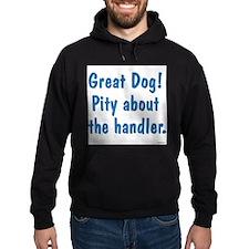Great Dog Hoodie