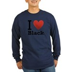 I Love Black Long Sleeve Dark T-Shirt
