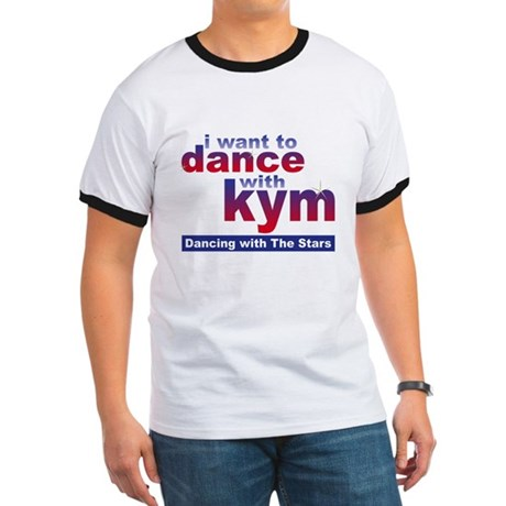 I want to Dance with Kym Ringer T