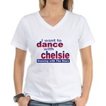 I want to Dance with Chelsie Women's V-Neck T-Shir