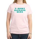 Slogans Suck Women's Pink T-Shirt